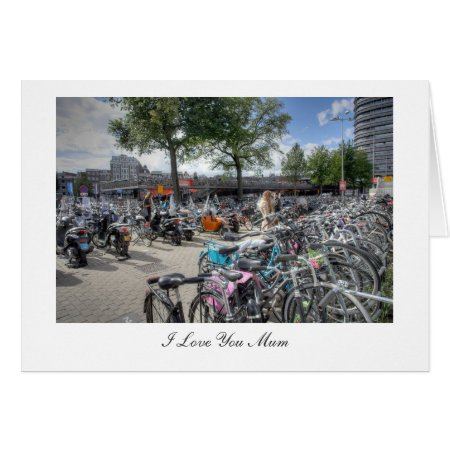 Central Station Bicycle Park - I Love You Mum Card