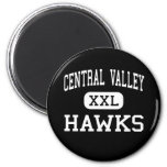 Central Valley - Hawks - High - Ceres California Refrigerator Magnet