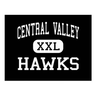 Central Valley - Hawks - High - Ceres California Postcard