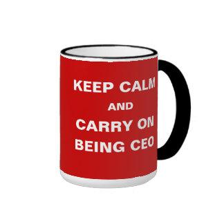 CEO - Funny - Keep Calm Carry On Being CEO Joke Ringer Coffee Mug
