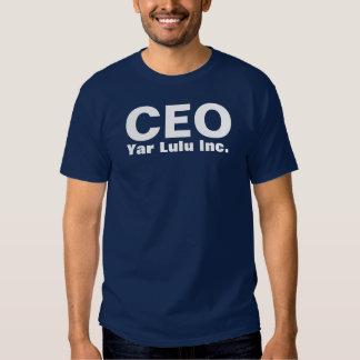 CEO: Yar Lulu Inc. T-shirt
