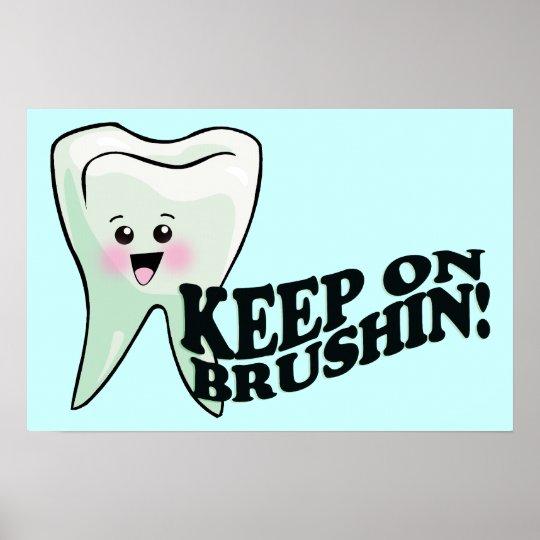 ¡Cepille sus dientes! Póster