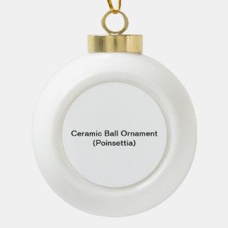 Ceramic Ball Ornament (Poinsettia)