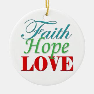 "Ceramic ""Faith Hope & Love"" Tree Ornament"