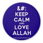 [No Crown] keep calm and love allah  Ceramic Knobs Ceramic Knob