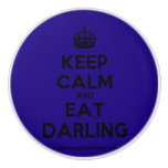 [Crown] keep calm and eat darling  Ceramic Knobs Ceramic Knob