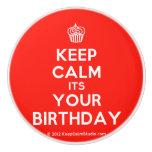 [Cupcake] keep calm its your birthday  Ceramic Knobs Ceramic Knob