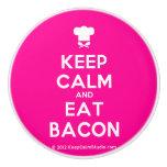 [Chef hat] keep calm and eat bacon  Ceramic Knobs Ceramic Knob
