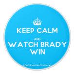 [Crown] keep calm and watch brady win  Ceramic Knobs Ceramic Knob