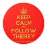 [Crown] keep calm and follow thierry  Ceramic Knobs Ceramic Knob