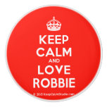 [Crown] keep calm and love robbie  Ceramic Knobs Ceramic Knob