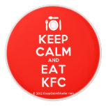 [Cutlery and plate] keep calm and eat kfc  Ceramic Knobs Ceramic Knob