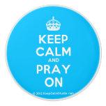 [Crown] keep calm and pray on  Ceramic Knobs Ceramic Knob