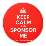 [Crown] keep calm and sponsor me  Ceramic Knobs Ceramic Knob