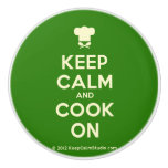 [Chef hat] keep calm and cook on  Ceramic Knobs Ceramic Knob