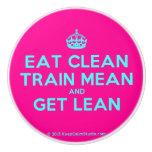 [Crown] eat clean train mean and get lean  Ceramic Knobs Ceramic Knob