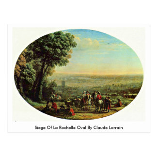 Cerco del óvalo de La Rochelle de Claude Lorrain Postal