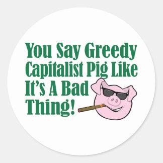 Cerdo capitalista codicioso etiqueta redonda