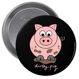 Cerdo sucio pin redondo de 4 pulgadas