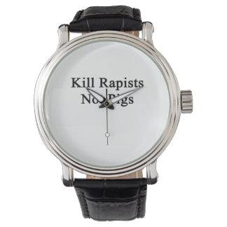 Cerdos de los violadores de la matanza no relojes de pulsera