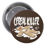Cereal Killer Pinback Button