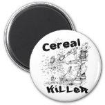 Cereal Killer Refrigerator Magnet