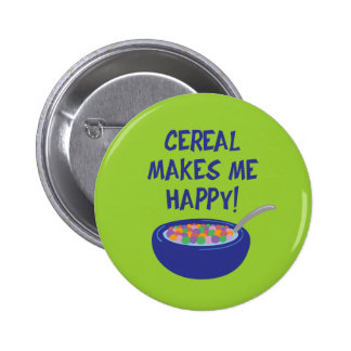 Cereal Makes Me Happy Button