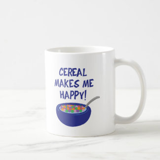 Cereal Makes Me Happy Coffee Mug