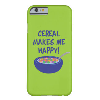 Cereal Makes Me Happy iPhone 6/6s Barely There iPhone 6 Case