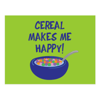 Cereal Makes Me Happy Postcard