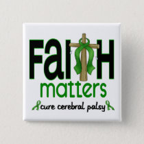 Cerebral Palsy Faith Matters Cross 1 Pinback Button