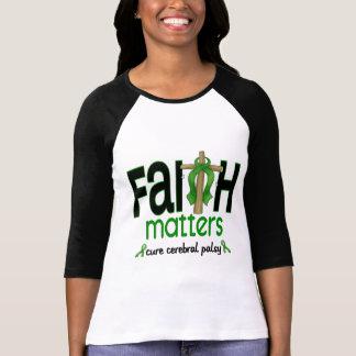 Cerebral Palsy Faith Matters Cross 1 Shirts