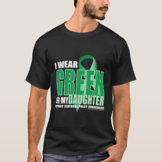 Cerebral Palsy Green for Daughter T-Shirt