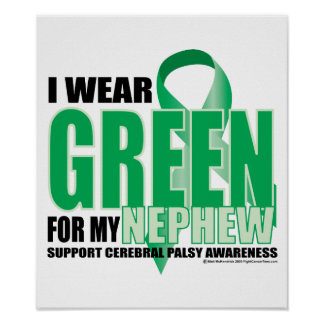 Cerebral Palsy Green for Nephew Poster