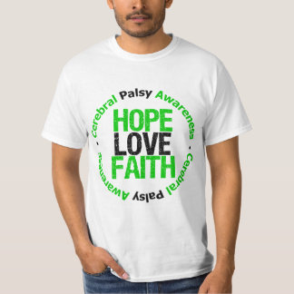 Cerebral Palsy HOPE LOVE FAITH Support Tees