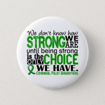 Cerebral Palsy How Strong We Are Button