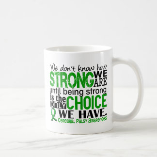 Cerebral Palsy How Strong We Are Mugs