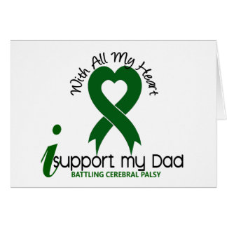 Cerebral Palsy I Support My Dad Card