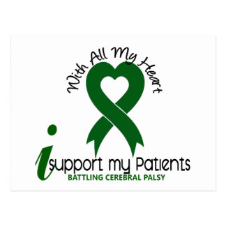 Cerebral Palsy I Support My Patients Postcard