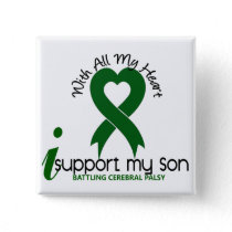 Cerebral Palsy I Support My Son Pinback Button