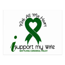 Cerebral Palsy I Support My Wife Postcard