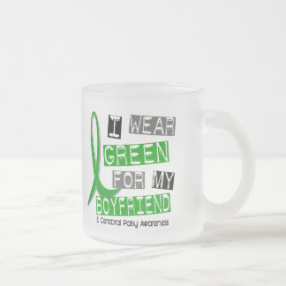Cerebral Palsy I Wear Green For My Boyfriend 37 Frosted Glass Coffee Mug