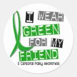 Cerebral Palsy I Wear Green For My Friend 37 Classic Round Sticker