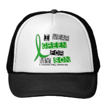 Cerebral Palsy I Wear Green For My Son 37 Trucker Hat