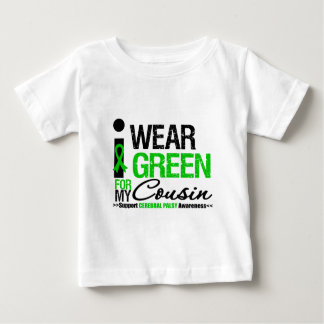 Cerebral Palsy I Wear Green Ribbon For My Cousin Baby T-Shirt