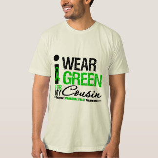 Cerebral Palsy I Wear Green Ribbon For My Cousin Tshirts