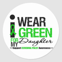Cerebral Palsy I Wear Green Ribbon For My Daughter Classic Round Sticker