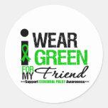 Cerebral Palsy I Wear Green Ribbon For My Friend Classic Round Sticker