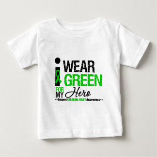 Cerebral Palsy I Wear Green Ribbon For My Hero Baby T-Shirt