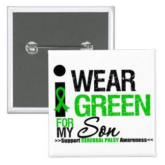 Cerebral Palsy I Wear Green Ribbon For My Son Pin